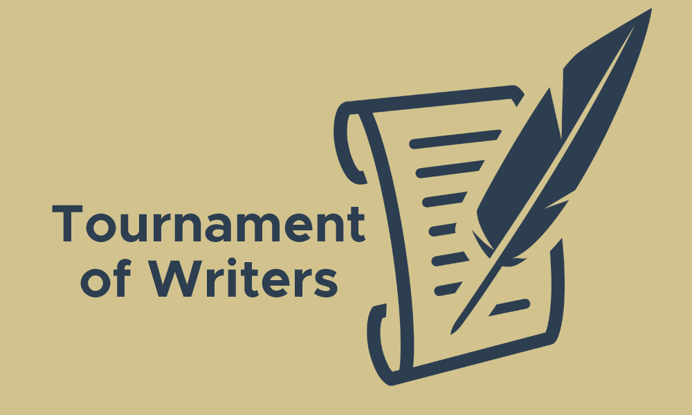 Tournament of Writers Begins